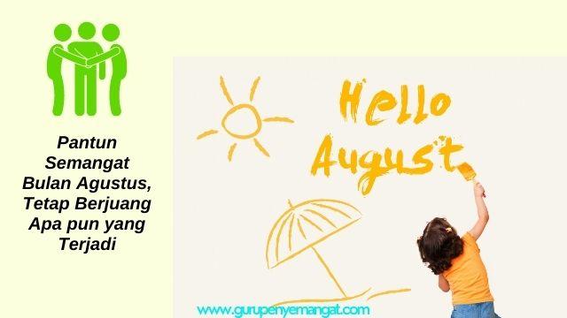 Pantun Semangat Bulan Agustus, Tetap Berjuang Apa pun yang Terjadi
