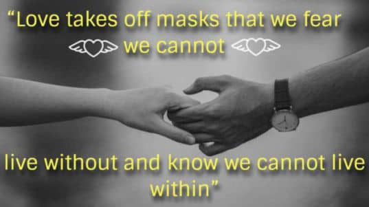 Love takes off masks