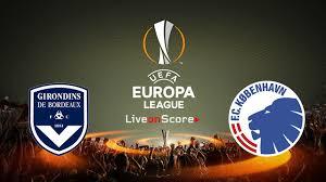 Prediksi Bordeaux vs FC Copenhagen 4 Oktober 2018 UEFA Eropa Liga Pukul 23.55 WIB
