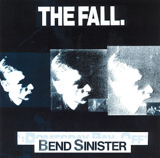 The Fall, Bend Sinister