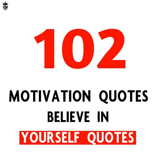 102+ Motivational Quotes Believe in Yourself Quotes