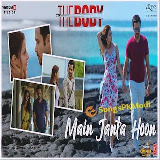 Main Janta Hoon (The Body) Mp3 Song Download