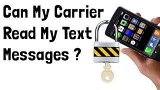 Can My Phone Carrier Read My Text Messages ?