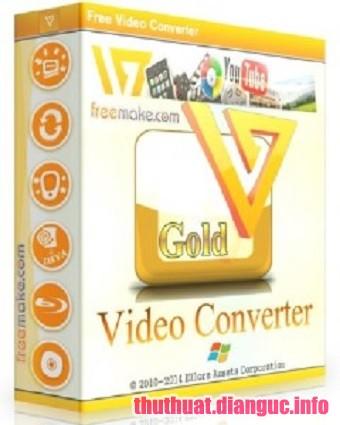 Download Freemake Video Converter Gold 4.1.10.219 Full Crack, phần mềm chuyển đổi mọi định dạng Video, Freemake Video Converter Gold, Freemake Video Converter Gold free download, Freemake Video Converter Gold full key