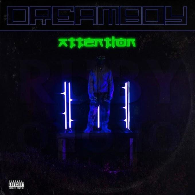 """Dreamboy – """"Attention"""" #Arewapublisize"""