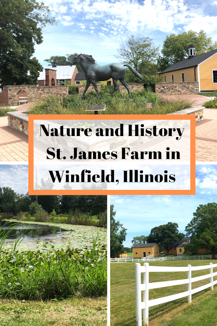 Meandering at St. James Farm in Winfield, Illinois enjoying nature and history.