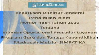 Download SK Ditjen Pendis Nomor: 4684 Tahun 2020 Tentang SOP Layanan Program GTK Madrasah Melalui SIMPATIKA I PDF