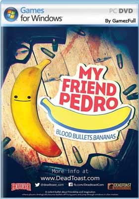 My Friend Pedro PC [Full] Español [MEGA]