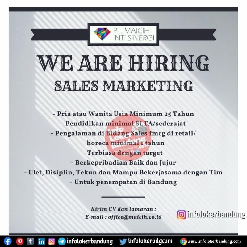 Lowongan Kerja Sales Marketing PT. Maicih Inti Sinergi Bandung Juni 2021
