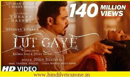 Lut Gaye( Dil Ka Sauda Hua) Lyrics In Hindi~Jubin Nautiyal ft. Emraan Hashmi|Hindilyricszone.in
