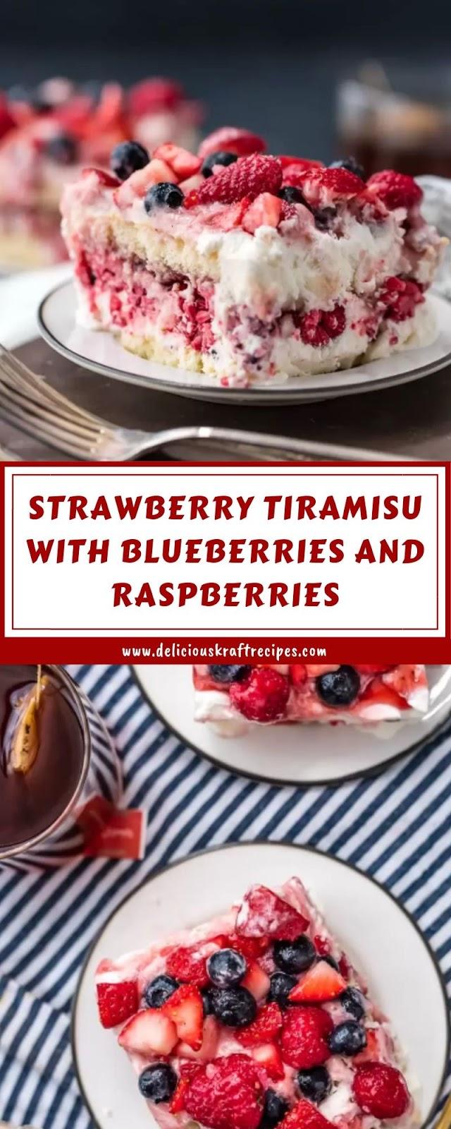 STRAWBERRY TIRAMISU WITH BLUEBERRIES AND RASPBERRIES