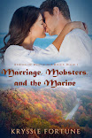 Marriage, Mobsters, and the Marine