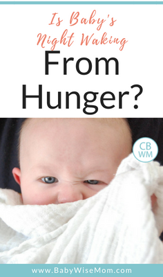 Is Baby's Night Waking from Hunger?  Or is baby just feeling hungry after waking up?