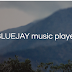 BLUEJAY music player
