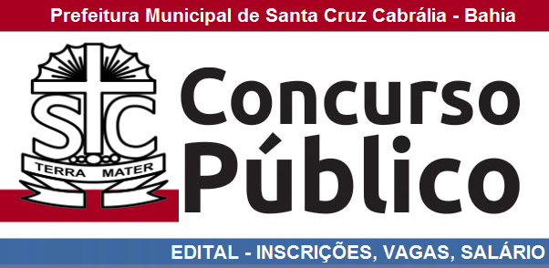 Prefeitura de Santa Cruz Cabrália-BA lança edital de concurso Público 2016