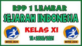 RPP 1 Lembar SMA Mata Pelajaran Sejarah Indonesia yaitu RPP 1 Lembar Sejarah Indonesia Kelas X, RPP 1 Lembar Sejarah Indonesia Kelas XI, dan RPP 1 Lembar Sejarah Indonesia Kelas XII Tahun 2020