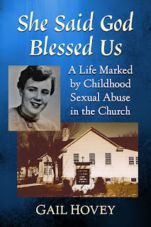 book cover She Said God Blessed Us: A Life Marked by Childhood Sexual Abuse in the Church by Gail Hovey