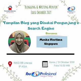 Blogging & Writing Mentor Oktober 2019: Tampilan Blog yang Disukai Pengunjung dan Search Engine