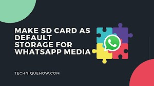 [WORKING] Make SD Card as Default Storage for WhatsApp Media