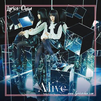 Mashiro Ayano - Alive (Lyrics Translate) - Darwin's Game Ending 1st,Lyrics-Chan