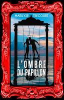 http://unpeudelecture.blogspot.com/2017/01/lombre-du-papillon-de-marilyse-trecourt.html