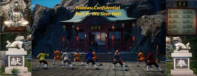 Niaowu Confidential Part 2 - Wu Shen Hall
