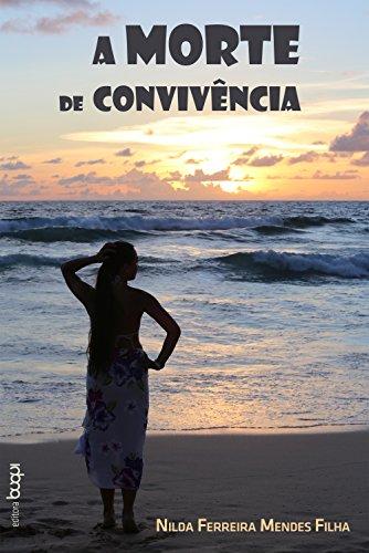 A morte de convivência - Nilda Ferreira Mendes Filha