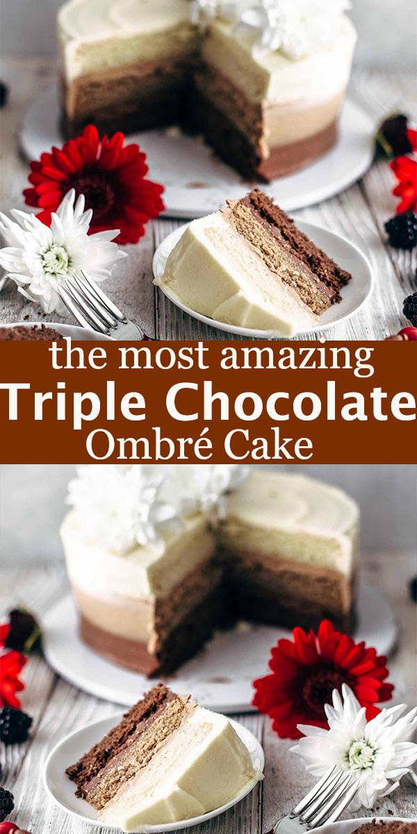 Triple Chocolate Ombré Cake #Triple #Chocolate #Ombré #Cake #TripleChocolateOmbréCake