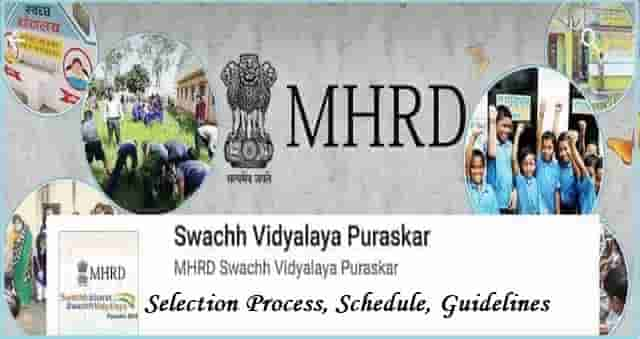 district level swachh vidyalay puraskar(awards) 2017 selection process,schedule,guidelines,national,state,district level swachh vidyalaya puraskar awards 2017-18