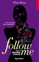 Follow Me - Saison 3