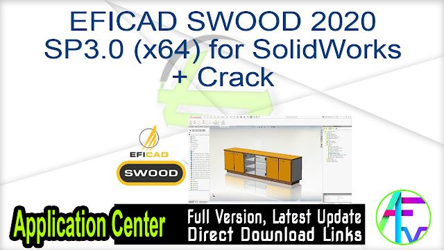 EFICAD SWOOD 2020 SP3.0 (x64) for SolidWorks + Crack