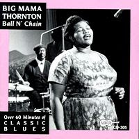 big mama thornton - ball n'chain