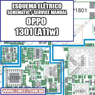 Esquema Elétrico Smartphone OPPO 1301 [ A11W ] Manual de Serviço   Service Manual schematic Diagram Cell Phone Smartphone Celular OPPO 1301 [ A11W ]      Esquematico Smartphone Celular OPPO 1301 [ A11W ]