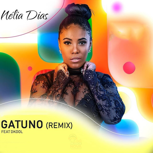 Nélia Dias Feat. Dkool - Gatuno (Remix) [Download]