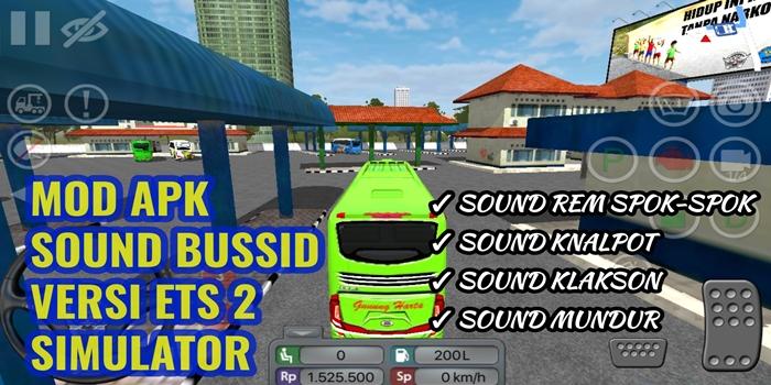 apk mod sound bussid versi ets2