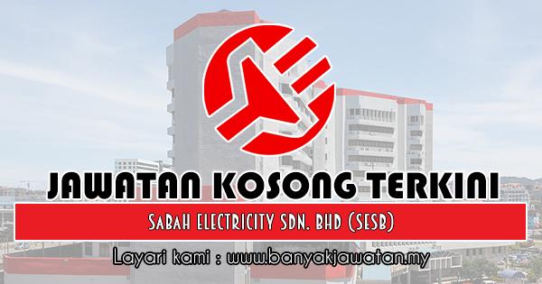 Jawatan Kosong 2018 di Sabah Electricity Sdn. Bhd (SESB)