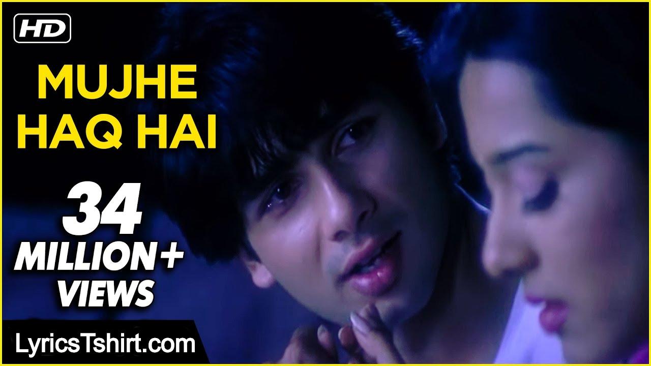Mujhe Haq Hai Lyrics in Hindi