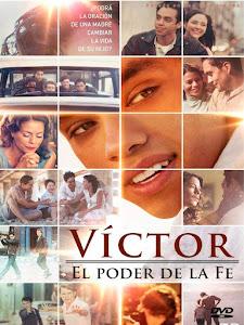 Victor: El Poder de la Fe