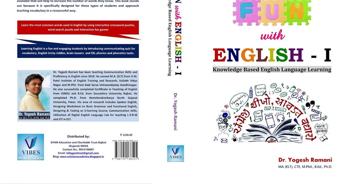 Fun with English I Book - Dr  Yogesh Ramani ~ Scholars Academia