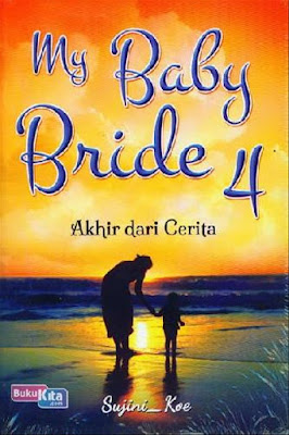 My Baby Bride 4 by Sujini Koe Pdf