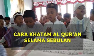 Cara Khatam Al Quran 30 Juz Selama Bulan Ramadhan