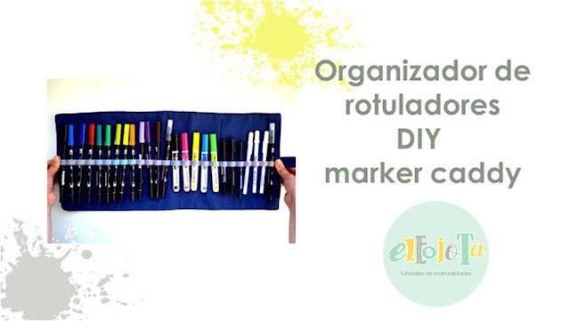 tutorial organizador rotuladores