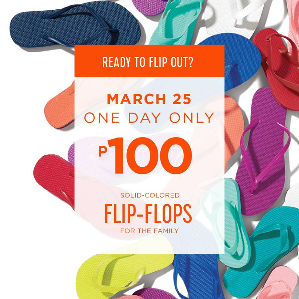 326f9f2e96f Manila Shopper  Old Navy Filp-Flop Day SALE  March 25 2017