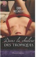 http://lachroniquedespassions.blogspot.fr/2014/07/dans-la-chaleur-des-tropiques-erin.html