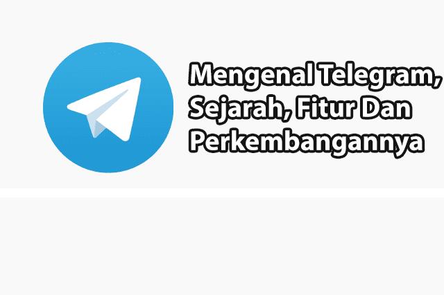 Sejarah Telegram dan Perkembangannya