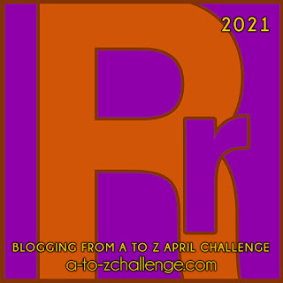 #AtoZChallenge 2021 April Blogging from A to Z Challenge letter R