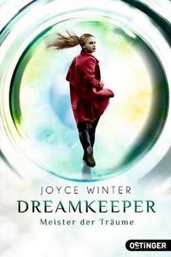 Bücherblog. Rezension. Buchcover. Dreamkeeper - Meister der Träume (Band 2) von Joyce Winter. Fantasy. Jugendbuch. Verlagsgruppe Oetinger.