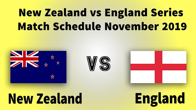 New Zealand vs England series, going to start in November 2019,This series has Five T20 matches and two Test matches,The matches will be held from 1st November to 3rd December, These matches between New Zealand vs England will be held in Christchurch, Wellington, Nelson, Napier, Auckland, Tauranga, Hamilton,