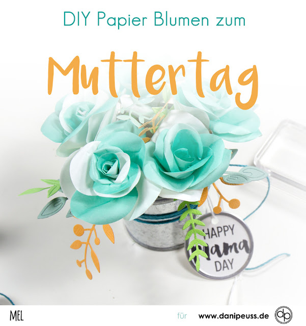http://danipeuss.blogspot.com/2017/04/diy-papierblumen-zum-muttertag-video.html