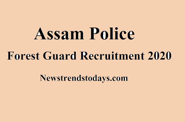 Assam Police Forest Guard Recruitment 2020